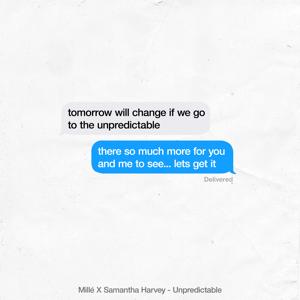 Mille & Samantha Harvey - Unpredictable