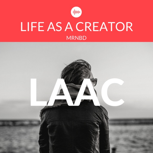 LAAC : Life as a Creator