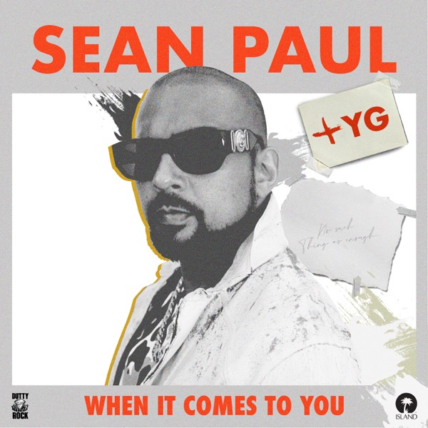 When It Comes to You (feat. YG) - Single