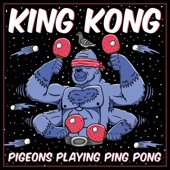 Pigeons Playing Ping Pong - King Kong