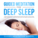 Guided Meditation School - Guided Meditation for Deep Sleep: Guided Transcendental Meditations for Stress and Anxiety Relief, Having a Quiet Mind and Fall Asleep Fast Every Night with Mindfulness Meditation (Original Recording)