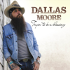 Dallas Moore - Tryin' to Be a Blessing artwork