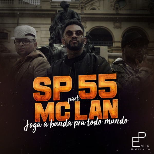 Joga a Bunda pra Todo Mundo (feat. MC Lan) - Single