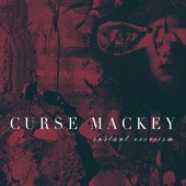 Curse Mackey - Somewhat Possessed