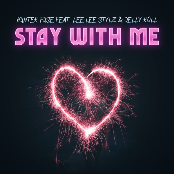 Stay with Me (feat. Jelly Roll & Lee Lee Stylz) - Single