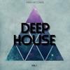 Deep House, Vol. 1
