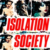 Isolation Society - Swapping Spit