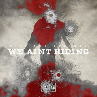We Aint Hiding - Single Mp3 Download