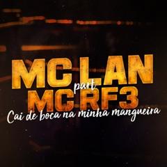 Cai de Boca na Minha Mangueira (feat. MC RF3)