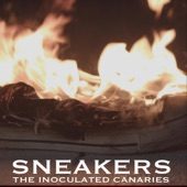 The Inoculated Canaries - Sneakers