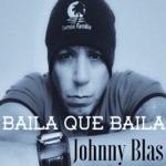 Johnny Blas - Baila Que Baila