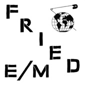 Fried E/M - Lobotomy