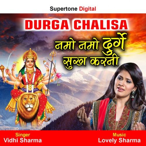 DOWNLOAD MP3: Vidhi Sharma - Namo Namo Durge Sukh Karni