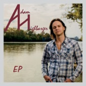 Adam Highbarger - Something I'm Not Going to Do
