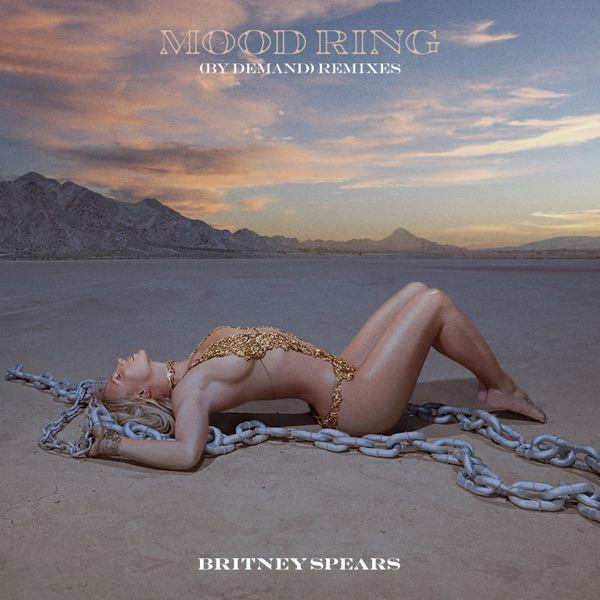 Britney Spears - Mood Ring (By Demand) [Remixes]