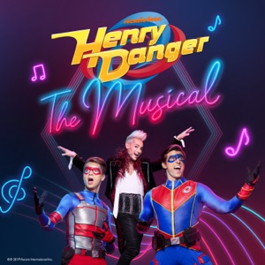 Henry Danger the Musical (Original Soundtrack)