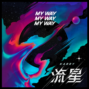 Karry Wang - My Way