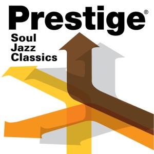 Prestige Records: Soul Jazz Classics