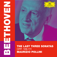 Maurizio Pollini - Beethoven: The Last Three Sonatas, Opp. 109-111 artwork