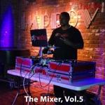The Mixer, Vol. 5 (DJ Mix)
