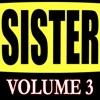 Sister Phone Call Songs (Volume 3)
