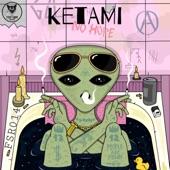 Ketami - Probably