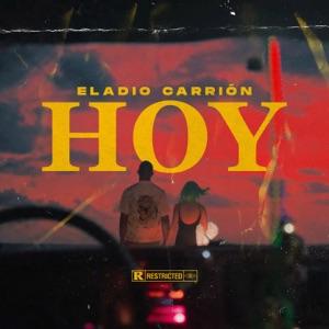 Eladio Carrión - Hoy