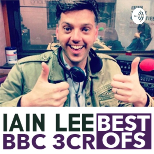 Iain Lee on BBC 3CR Best Of Podcasts