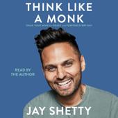 Think Like a Monk (Unabridged)