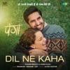 Dil Ne Kaha From Panga Single