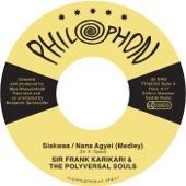 The Polyversal Souls - Siakwaa / Nana Agyei (feat. Sir Frank Karikari)