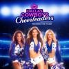 Dallas Cowboys Cheerleaders: Making the Team, Season 14 - Synopsis and Reviews