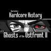 Dan Carlin's Hardcore History - Episode 28 - Ghosts of the Ostfront II (feat. Dan Carlin) artwork