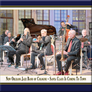 New Orleans Jazz Band of Cologne - Santa Claus Is Coming to Town (Live)