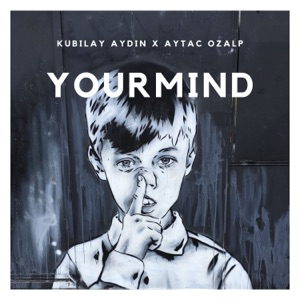 Your Mind - Single