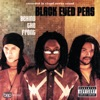 Behind The Front, The Black Eyed Peas