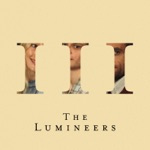 The Lumineers - Life in the City