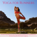 Various Artists - Yoga for Runners – The Best Yoga Music for Runners, Background Music for Yoga Relaxation & Stretching after Running & Jogging