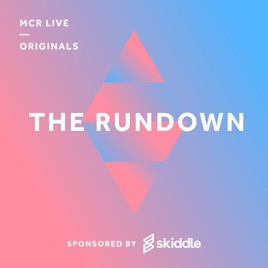 The Rundown with Skiddle: Episode 19 - Boomtown Special, MIF and
