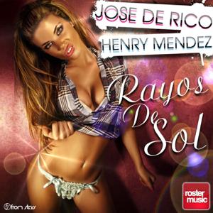 Jose De Rico & Henry Mendez - Rayos de Sol