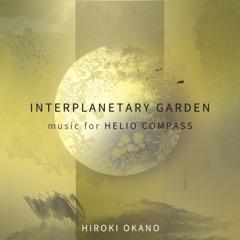 Interplanetary Garden: Music for Helio Compass