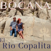 Bocana - El Rio Copalita (feat. Emilie-Claire Barlow)