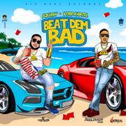 Beat Dem Bad - SQUASH & Vybz Kartel - SQUASH & Vybz Kartel