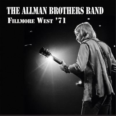 Fillmore West '71 - The Allman Brothers Band
