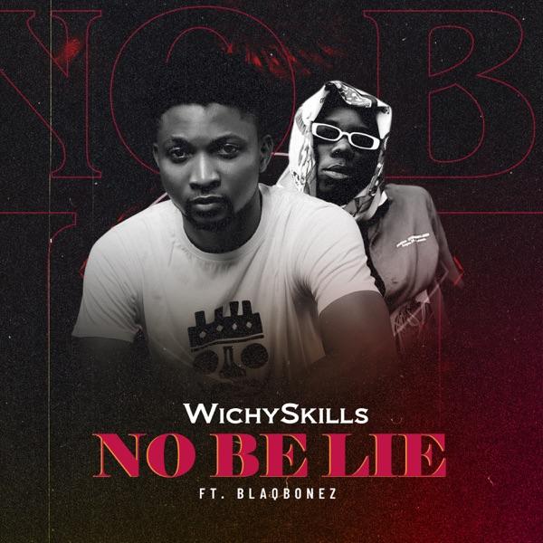 No Be Lie (feat. Blaqbonez) - Single