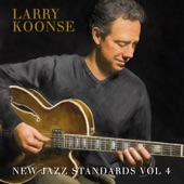 Larry Koonse - Do Be Do Be Do (feat. Josh Nelson, Tom Warrington & Joe LaBarbera)