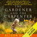 Alison Gopnik - The Gardener and the Carpenter: What the New Science of Child Development Tells Us About the Relationship Between Parents and Children (Unabridged)