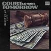 Blac Youngsta - Court Tomorrow