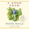 Peter Mayle - A Good Year (Unabridged)  artwork