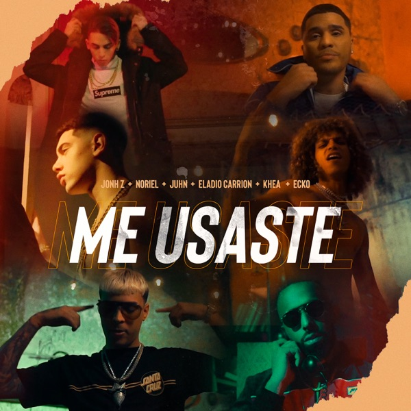 Me Usaste (feat. Jon Z, ECKO & Juhn) - Single